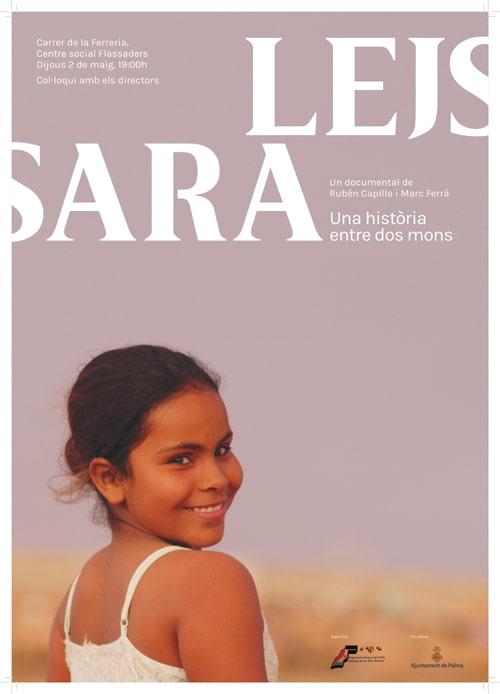 """proyección del documental """"LEJSARA una història entre dos mons"""""""