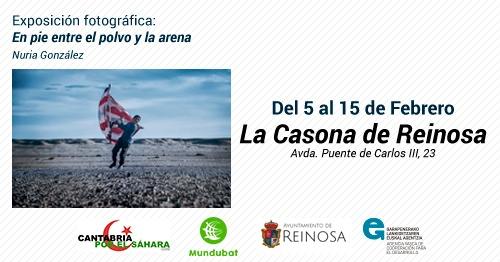 """La exposición """"En pie entre el polvo y arena"""" de la fotoperiodista Nuria González, podrá visitarse en Reinosa hasta el 15 de febrero. – CEAS-Sahara"""